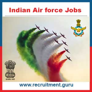 Indian Air force Recruitment 2017 18 | Apply Indian Air Force Jobs 2017 @ careerairforce.nic.in