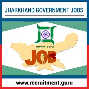 Jharkhand Govt Jobs 2019-20 | Jharkhand Jobs - www jharkhand gov in
