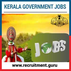 Government Jobs in Kerala 2018   19 | Apply for Govt of Kerala Jobs @ www.kerala.gov.in