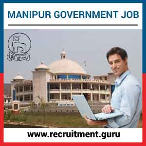 Manipur Govt Jobs    Apply Online for 6,910 Latest Jobs in Manipur State