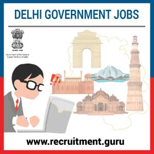 Govt Jobs in Delhi 2019 20 | Delhi Government Jobs 2019   Latest Delhi Employment News