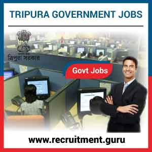 Govt Jobs in Tripura : 7,217 Latest Tripura Government Jobs   tripura.gov.in
