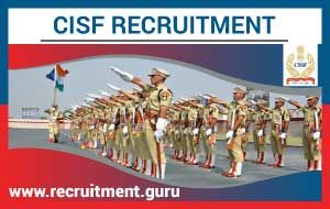 CISF Recruitment 2019-20 | 1534 GD Constable Jobs @ cisf gov in