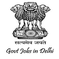 Govt Jobs in Delhi | Delhi Employment News | Delhi Government Jobs