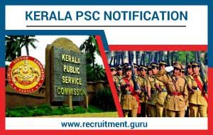 Kerala PSC Notification 2018 19 | Apply Online for 38 Vacancy in Kerala Public Service Commission   keralapsc.gov.in