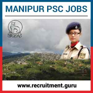 Manipur PSC Notification 2017 | Apply for 311 Vacancy in Manipur PSC Exam @ mpscmanipur.gov.in