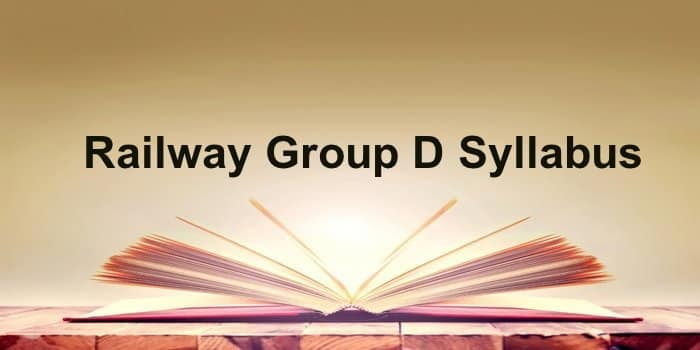 Railway Group D Syllabus 2018 | Latest RRC Group D Exam Pattern 2018   indianrailways.gov.in