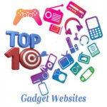 Top 10 Gadget Sites in India – Check Most Popular Gadget Websites in India