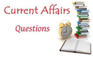 8 August 2017 GK Questions | Important Current Affairs GK Questions