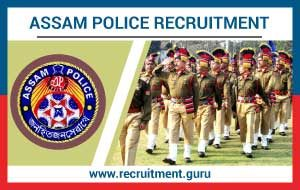 Assam Police Constable Recruitment 2020 | Apply (1576) Constable, Forest Guard Posts