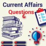Today GK Questions | Current Affairs Questions & Answers 26th August 2017