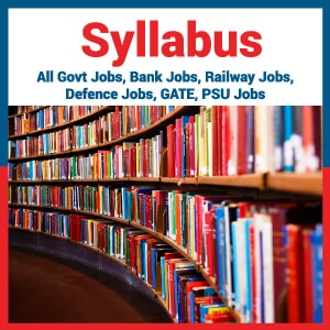 Syllabus for All Govt Jobs in 2017   Exam Pattern for All India Govt Exams