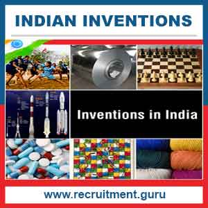 Indian inventors and their inventions | List of Indian inventions | Ancient Indian inventions