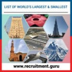 List of World's Largest and Smallest   Check the world's smallest bird, largest airport, longest bridge, etc., for Competitive Exams