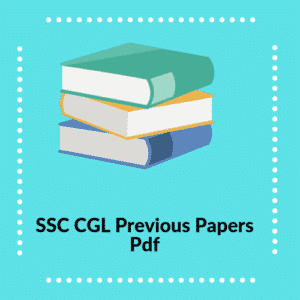 SSC CGL Question Paper | [Free Download] Last 10 Years CGL