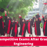 List of Top Competitive Exams After Graduation Engineering – Get details