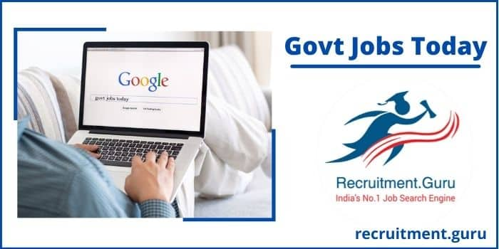 Govt Jobs Today 2021 | Free Job Updates of State, Central, PSU, Banking, Railway & PSC